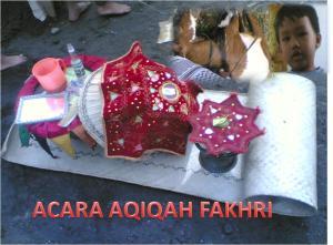 Prosesi Aqiqah Fakhri
